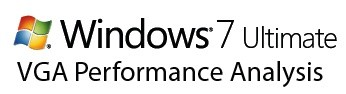 Windows 7 vs. Vista VGA Performance Analysis