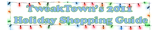 tweaktown_s_2011_holiday_shopping_guide