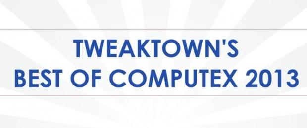 tweaktown_s_best_of_computex_2013_awards_and_winners_1