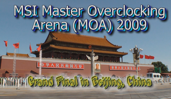 MSI Master Overclocking Arena 2009 Grand Final in Beijing - Video Coverage