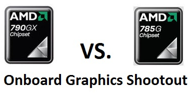 Onboard Graphics Shootout - AMD 790GX vs. 785G