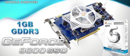 SPARKLE Redefines Mainstream Market By Introducing GeForce 9600 GSO 1GB Graphics Card