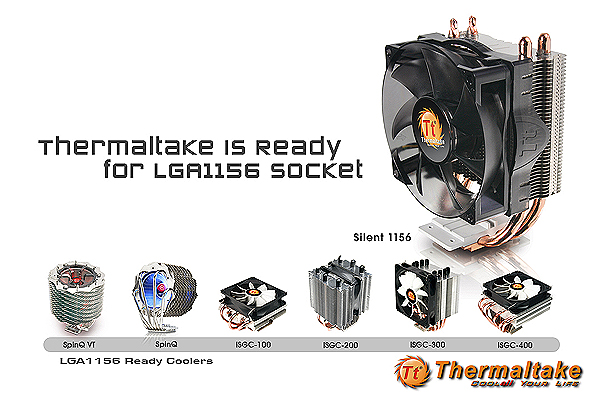 Thermaltake Offering a Variety of Solutions Ready for Intel LGA1156 Processors