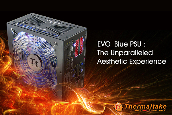 Thermaltake Announces EVO_Blue Series PSUs