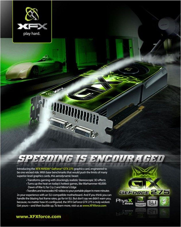The XFX NVIDIA� GeForce� GTX 275 Graphics Card Takes Multi-Tasking to Unprecedented Speeds