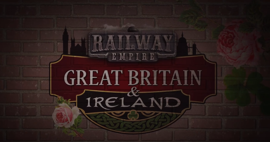 Great Britain & Ireland DLC Out Now For Railway Empire