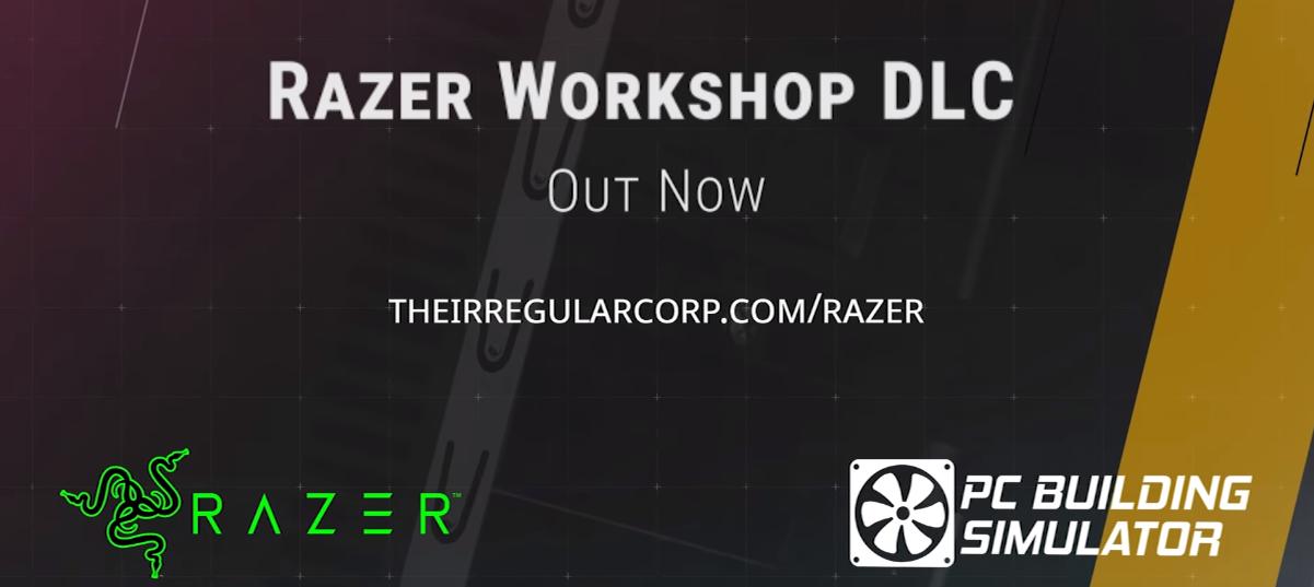 Introducing the PC Building Simulator: Razer Workshop DLC