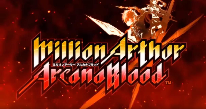 Over-The-Top 2D Fighter Million Arthur: Arcana Blood Now